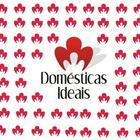 Domesticas Ideais